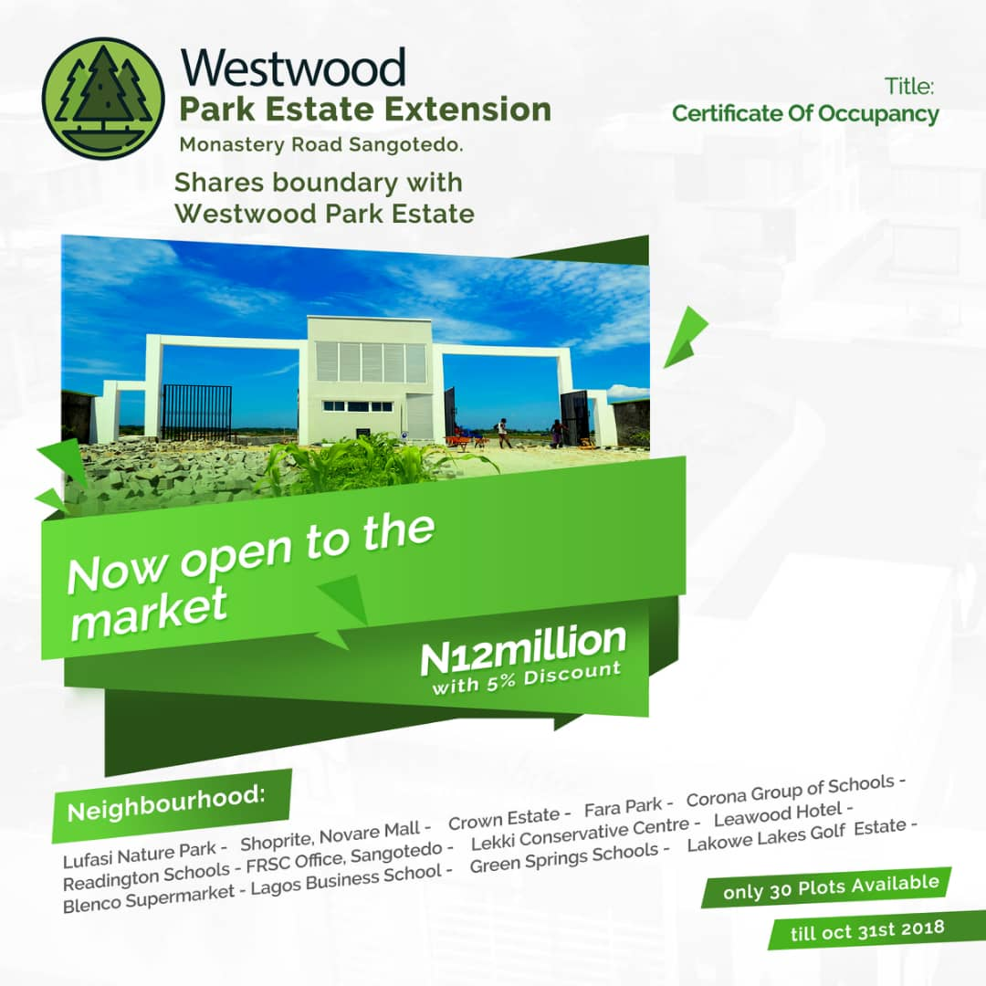WESTWOOD PARK ESTATE EXTENSION SANGOTEDO  AJAH LAGOS